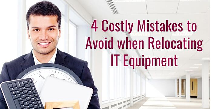 4_Costly_Mistakes_To_Avoid_When_Relocating_IT_Equipment1.jpg